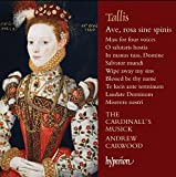 Tallis:Ave Rose Sine Spinis [The Cardinall's Musick, Andrew Carwood] [HYPERION: CDA68076]