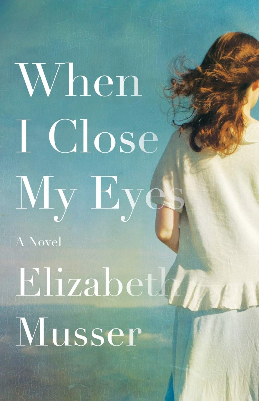 When I Close My Eyes {A Book Review}