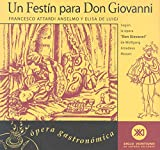 img - for Un festin para Don Giovanni. Segun la opera Don Giovanni de Wolfgang Amadeus Mozart (Spanish Edition) book / textbook / text book