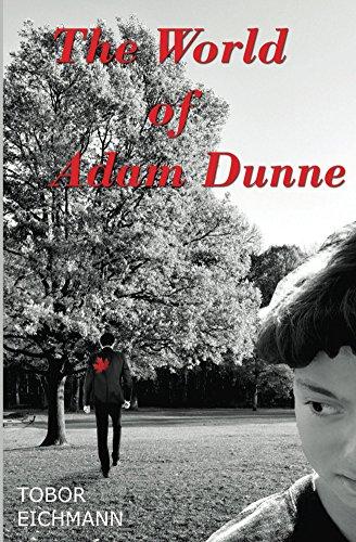 The World of Adam Dunne by Tobor Eichmann