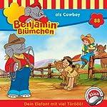 Benjamin als Cowboy (Benjamin Blümchen 88)   Ulli Herzog,Klaus-Peter Weigand