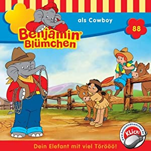 Benjamin als Cowboy (Benjamin Blümchen 88) Hörspiel