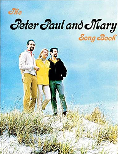 PAUL and MARY ~ 1962 Songbook PETER