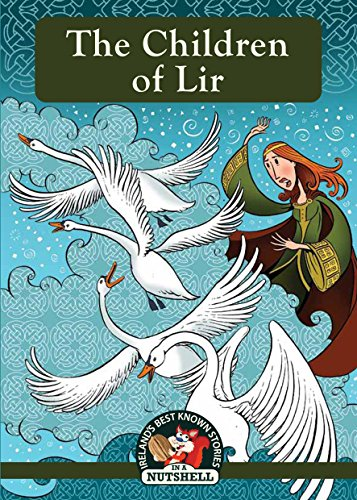 Screen Monochrome - The Children of Lir (Irish Myths & Legends In A Nutshell Book 1)