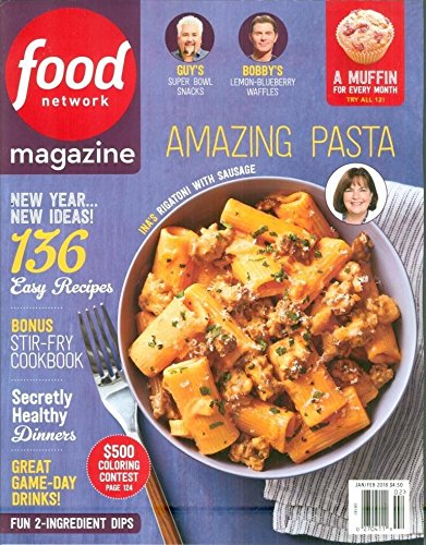 Food Network Magazine - January / February 2018 - Volume 11 Number 1 - Amazing Pasta - New Year, New Ideas - 136 Easy Recipes - Bonus Stir-Fry Cookbook - Secret Healthy Dinners - Great Game-Day Drinks