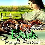 His Pregnant Bride | Paige Parker