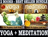 Yoga: Yoga For Beginners Book and Meditation: Meditation For Beginners Book Boxed Set Bundle: Enjoy Life Virtually Unaffected by Stress and Tension: Learn: ... Books Bundle by Sam Siv 1) (English Edition)