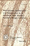 Pre-Cretaceous Sedimentation and Metamorphism in the Winchester Area, Northern Peninsular Ranges, California, Henry P. Schwarcz, 0813721008