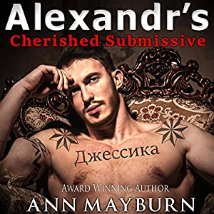Alexandr's Cherished Submissive Audiobook