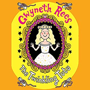 The Twinkling Tutu Audiobook