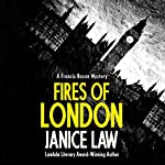 Fires of London: The Francis Bacon Mysteries, Book 1 | Janice Law