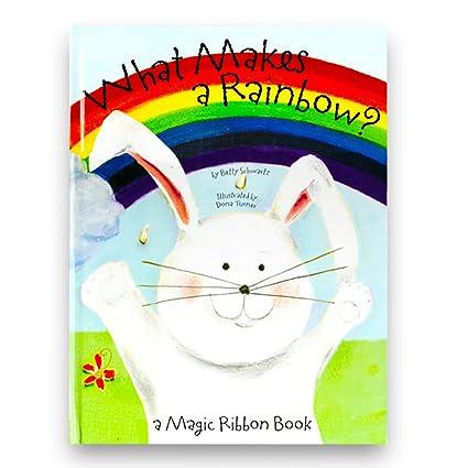 Amazoncom What Makes A Rainbow A Magic Ribbon Book Giant Lap