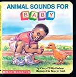 img - for Animal Sounds For Baby (What-A-Baby Series) book / textbook / text book