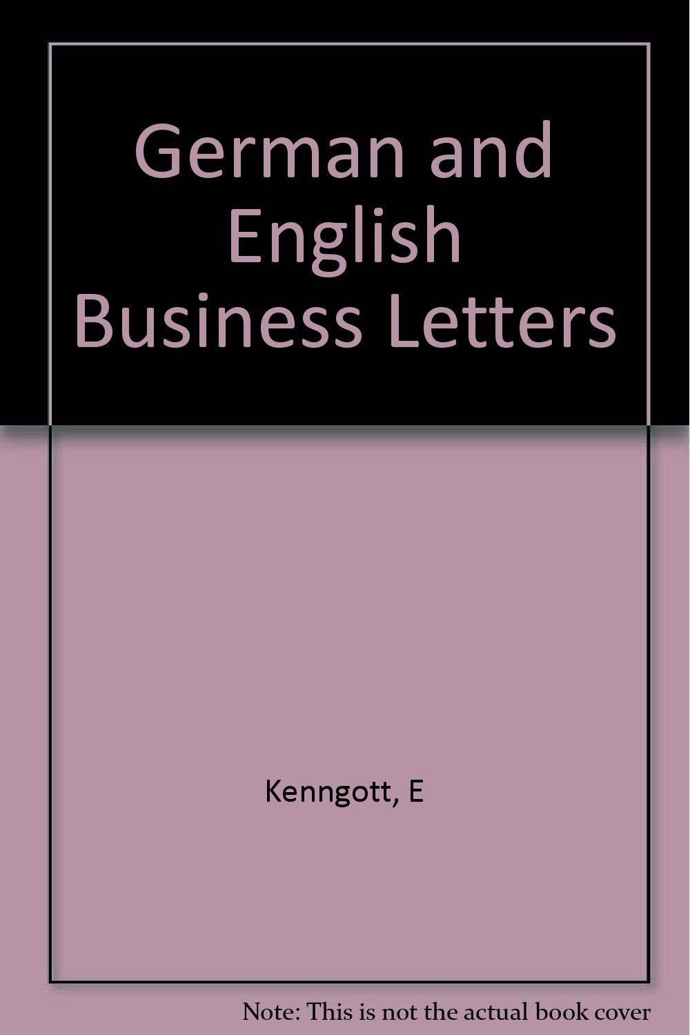 German And English Business Letters E Kenngott Amazon Com Books