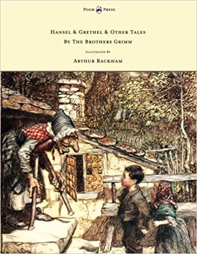 Hansel & Grethel - & Other Tales By The Brothers Grimm - Illustrated by Arthur Rackham by Jakob Grimm (2015-05-27)