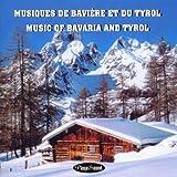 Musiques De Baviere Et Du Tyrol [Import anglais]