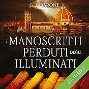 I manoscritti perduti degli Illuminati (Gli illuminati 4) | G. L. Barone