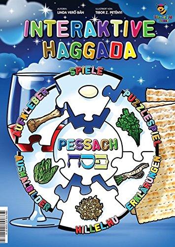 Interaktive Haggada: Pessach, Erklärungen, Spiele, Aufkleber, Ausmalbilder
