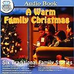 A Warm Family Christmas | F. Scott Fitzgerald,John Locke,Charles Dickens, Saki,Louisa May Alcott,O. Henry