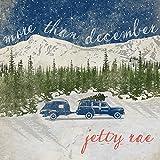 More Than December