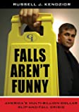 Falls Aren't Funny: America's Multi-Billion Dollar