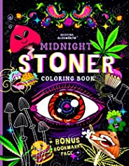 MIDNIGHT STONER Coloring Book + BONUS Bookmarks Page!!: Stoner's Perfect Gift! Funny Trippy Coloring Book