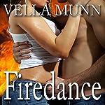Firedance   Vella Munn