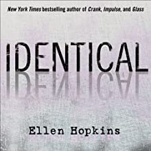 Identical Audiobook by Ellen Hopkins Narrated by Laura Flanagan