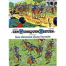 Les Tuniques bleues présentent  02 :  Les chevaux dans l'armée