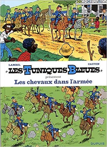 Livres gratuits en ligne Les Tuniques Bleues présentent - tome 2 - Les chevaux dans l'armée pdf, epub ebook
