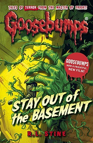 Stay Out of the Basement (Goosebumps) by R.