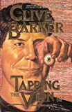 Tapping the Vein, Clive Barker, 0913035920