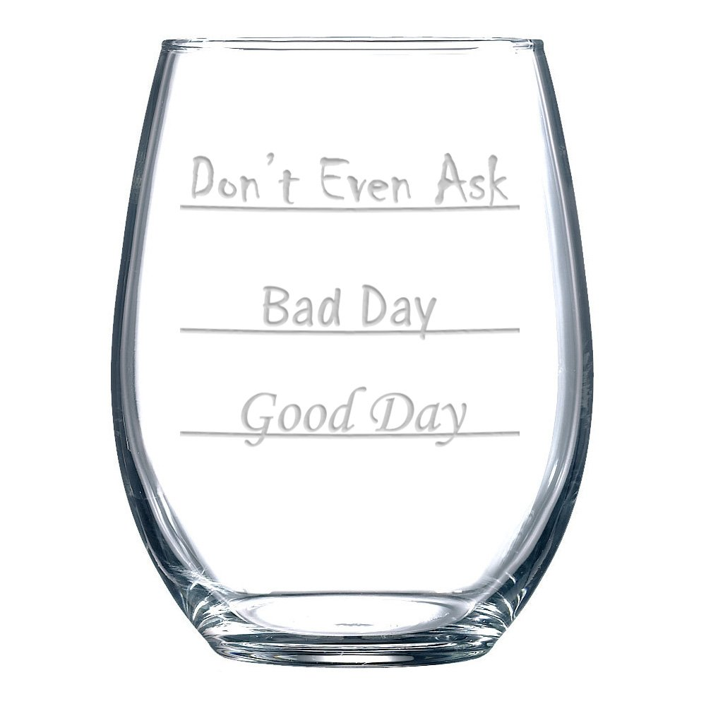 Don't Even Ask Stemless Wine Glass