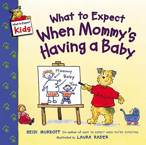 What to Expect When Mommy's Having a Baby (What to Expect Kids)