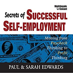 Secrets of Successful Self-Employment Audiobook