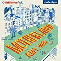 Motherland: A Novel Audiobook by Amy Sohn Narrated by Christine Marshall
