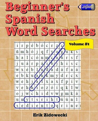Download Beginner's Spanish Word Searches - Volume 1 (Spanish Edition) ebook