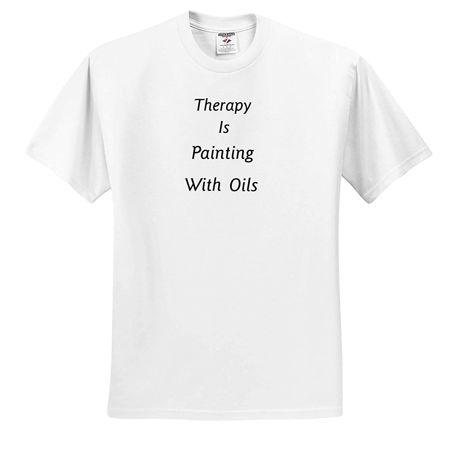 ts/_311381 Image of Therapy is Painting with Oils in Bold Words Therapy is Adult T-Shirt XL 3dRose Lens Art by Florene