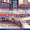 Hope Was Here Audiobook by Joan Bauer Narrated by Jenna Lamia