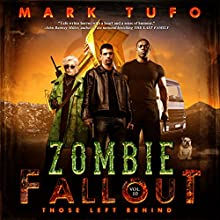 Those Left Behind: Zombie Fallout 10 Audiobook by Mark Tufo Narrated by Sean Runnette