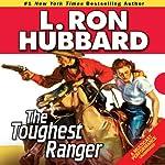 The Toughest Ranger | L. Ron Hubbard