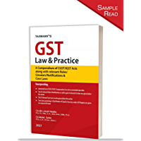 Taxmann's GST Law & Practice – A Compendium of CGST/IGST Acts along with a Gist of Relevant Rules/Circulars…
