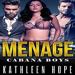 Menage: Cabana Boys