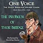 The Problem of Thor Bridge | Arthur Conan Doyle