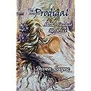 The Prodigal (Model Student) (Volume 6)