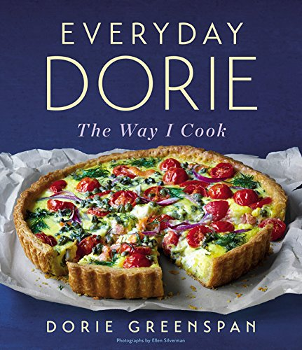 Everyday Dorie: The Way I Cook by Dorie Greenspan