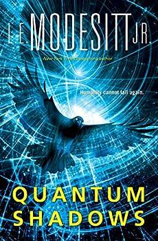 Quantum Shadows by L.E. Modesitt, Jr.