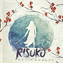 Risuko Audiobook by David Kudler Narrated by Julia Kudler