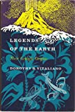 Legends of the Earth : Their Geologic Origins, Vitaliano, Dorothy B., 0253147506