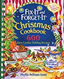 Fix-it and Forget-it Christmas Cookbook: 600 Slow Cooker Holiday Recipes